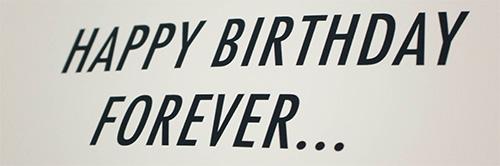 happy birthday forever